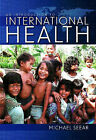 Introduction to International Health by Michael Seear (Paperback, 2007)
