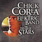 To the Stars by Chick Corea/Chick Corea's Elektric Band (CD, Aug-2004, Universal Pte. Ltd.)