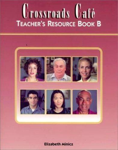 Crossroads Cafe Teachers Resource Book B