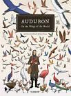Audubon, On the Wings of the World by Jeremie Royer, Fabien Grolleau (Hardback, 2016)
