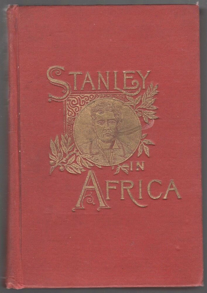 Hunting & Adventure Related Book   Stanley in Africa (1889 original)
