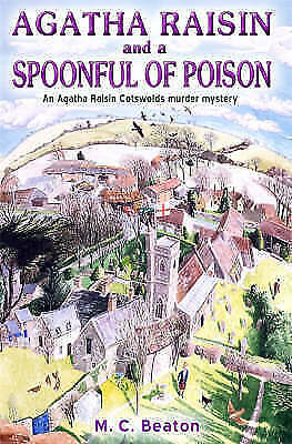 1 of 1 - Agatha Raisin and a Spoonful of Poison, Beaton, M.C., Good Used  Book