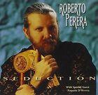 Seduction 053361303020 by Roberto Perera CD