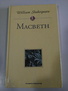MACBETH-WILLIAM-SHAKESPEARE-LIBRO-TAPA-DURA-PLANETA-DEAGOSTINI