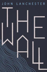 The-Wall-John-Lanchester