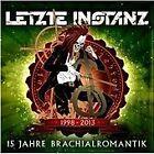 Letzte Instanz - 15 Jahre Brachialromantik (2013)