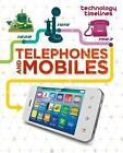 Telephones and Mobiles by Tom Jackson (Paperback, 2017)
