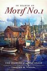 In Search of Motif No. 1: The History of a Fish Shack by L M Vincent (Paperback / softback, 2011)