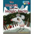 The Mouse and the Magic Socks by Maggie Freeman (Paperback, 2015)