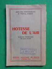 LA20 HOTESSE DE L'AIR JEAN DES MARCHENELLES MARCEL DUBOIS SUSPENSE EN 2 ACTES
