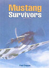 Mustang Survivors by Paul A. Coggan (Paperback, 2002)