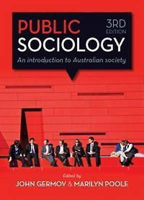 1 of 1 - Public Sociology: An Introduction to Australian Society by Allen & Unwin...