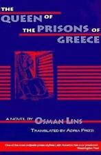 The Queen Of The Prisons Of Greece: A Novel (world Literature Series): By Osm...