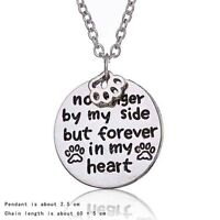 No Longer By My Side But Forever In My Heart A Pendant Necklace Love Good Gift