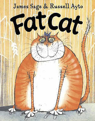 Fat Cat, Sage, James, Very Good Book