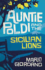 Auntie Poldi and the Sicilian Lions by Mario Giordano (Paperback, 2016)