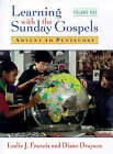 Learning with the Sunday Gospels: Pt.1: Advent to Pentecost by Leslie J. Francis, Diane Drayson (Paperback, 1997)