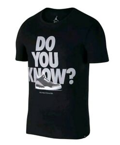 618e2bda8c1a Nike Air Jordan 3 Retro Black Cement Do You Know T-Shirt Size XXL ...