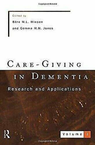 Care-Giving in Dementia von Miesen, Bere M.