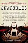 Snapshots: Encounters with Twentieth-Century Legends by Herbert Kretzmer (Hardback, 2014)