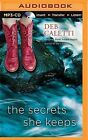 The Secrets She Keeps by Deb Caletti (CD-Audio, 2015)
