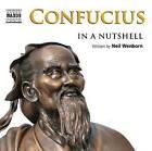 Confucius - in a Nutshell by Nigel Carrington, Neil Wenborn (CD-Audio, 2010)