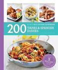 200 Tapas & Spanish Dishes: Hamlyn All Colour Cookbook by Emma Lewis (Paperback, 2016)