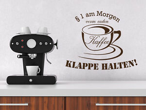 wandtattoo k chen spr che 1 am morgen vom ersten kaffee klappe halten nr 1 ebay. Black Bedroom Furniture Sets. Home Design Ideas