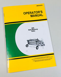 operators manual for john deere 650 side delivery rake owners rh ebay com john deere trail buck 650 owners manual john deere 650 operators manual pdf