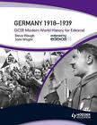 Germany 1918-39 by John Wright, Steve Waugh (Paperback, 2009)