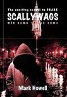 Scallywags: Win Some - Lose Some by Dr Mark Howell (Hardback, 2011)