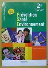 Cahiers Prévention Santé Environnement 2de professionnelle BAC PRO /T31