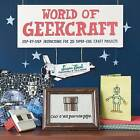 World of Geekcraft by Susan Beal (Paperback, 2011)