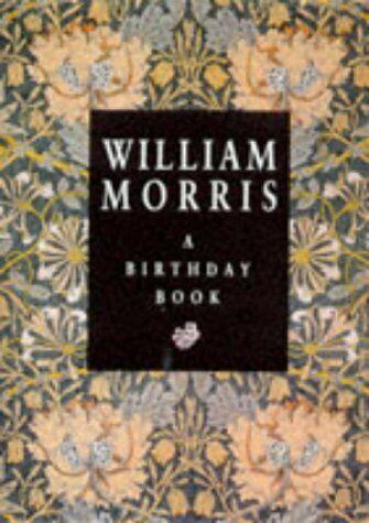 William Morris  A Birthday Book