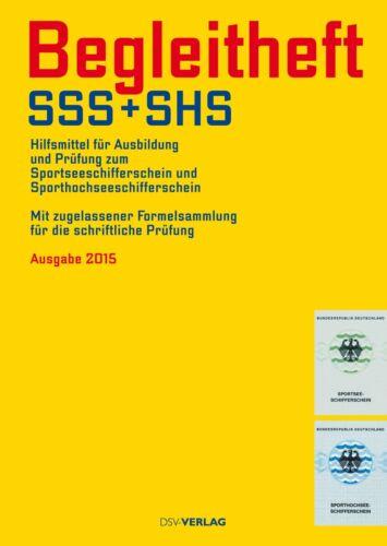 Sachbücher Begleitheft SSS und SHS Sportseeschifferschein Sporthochseeschifferschein Buch