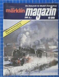 Märklin Magazin Die Zeitschrift Für Modell Eisenbahner 6/86 B20583