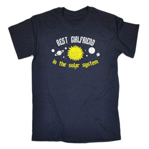 Funny Novelty T-Shirt Mens tee TShirt Best Girlfriend In The Solar System