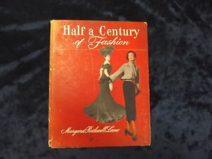 HALF-A-CENTURY-OF-FASHION-BY-MARGARET-ROTHWELL-LANE-HB-UK-POST-3-25