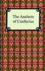 The Analects of Confucius by Confucius (Paperback / softback, 2005)