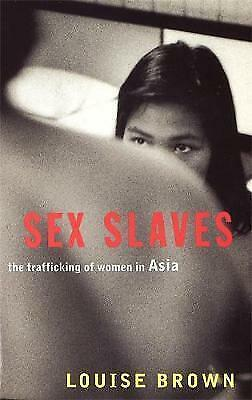 1 of 1 - Sex Slaves, Louise Brown, Excellent Book