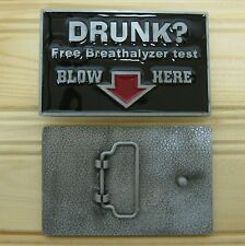 Joke Alcool Sex Drunk Free breathalyzer test Blow Here belt buckle