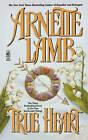 True Heart by Arnette Lamb (Paperback, 2008)