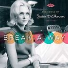 Break-A-Way: The Songs of Jackie DeShannon by Various Artists (CD, Nov-2008, Ace (Label))