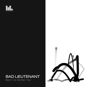 BAD-LIEUTENANT-NEVER-CRY-ANOTHER-TEAR-CD-Sigillato