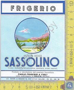 Etichetta-Label-Sassolino-cl-50-FRIGERIO-amp-FIGLI-Meda-Anni-60-70
