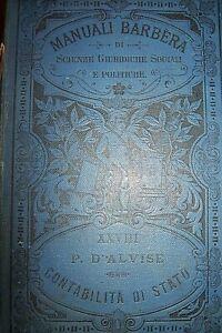 MANUALI BARBERA -CONTABILITA' DI STATO P.D'ALVISE 1900 ,1° edizione OTTIMO STATO