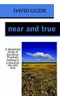 Near and True by David Guzik (Paperback / softback, 2005)