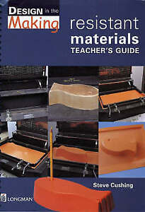 Details about Key Stage 3 Design and Technology: Resistant Materials  (Design in the Making) b