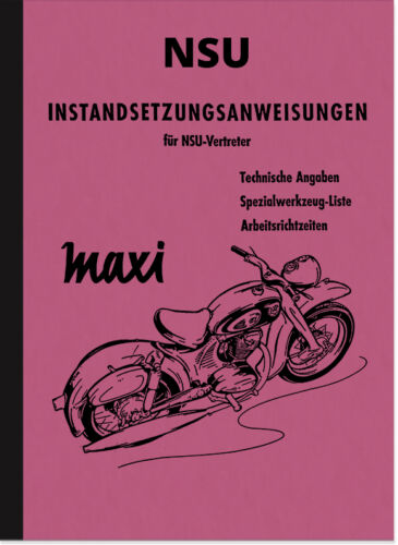 NSU MAXI réparation Instructions réparation-Atelier Manuel repair manual