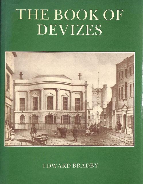 Book Of Devizes (Town Books) by Bradby, Edward; Peter, Derek